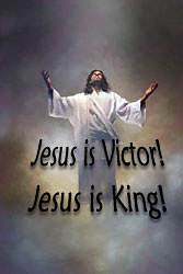 Jesus Christ is Lord! Jesus is Victor! Jesus is King! I am one with Him.