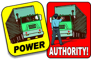 A truck has power, but a policeman has authority
