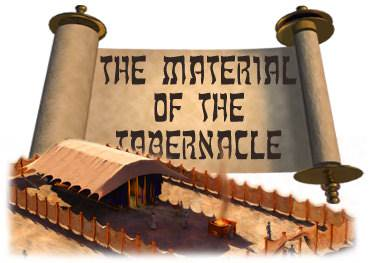 The Materials of the Tabernacle