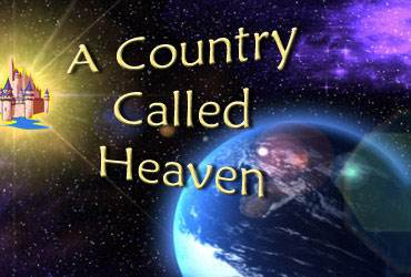 truths about heaven and how to get there