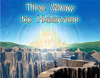 The Way to Heaven - some basics of the Christian faith