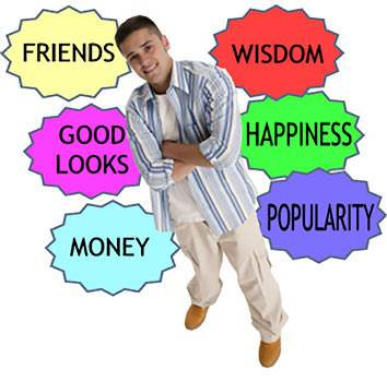 friends, wisdom, good looks, happiness, money and popularity
