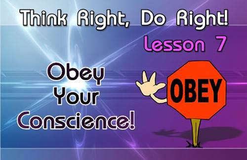 Obey Your Conscience