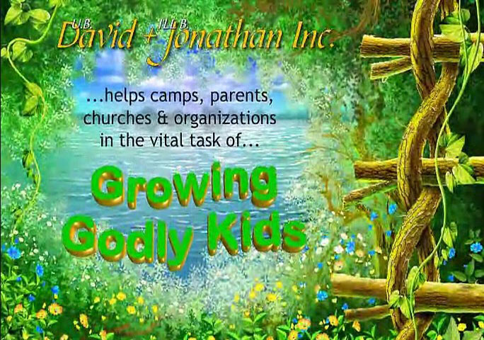 Presentation about the David & Jonathan ministry: Growing Godly Kids