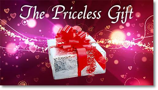 The Priceless Gift—Lesson 9 in Understanding True Love series